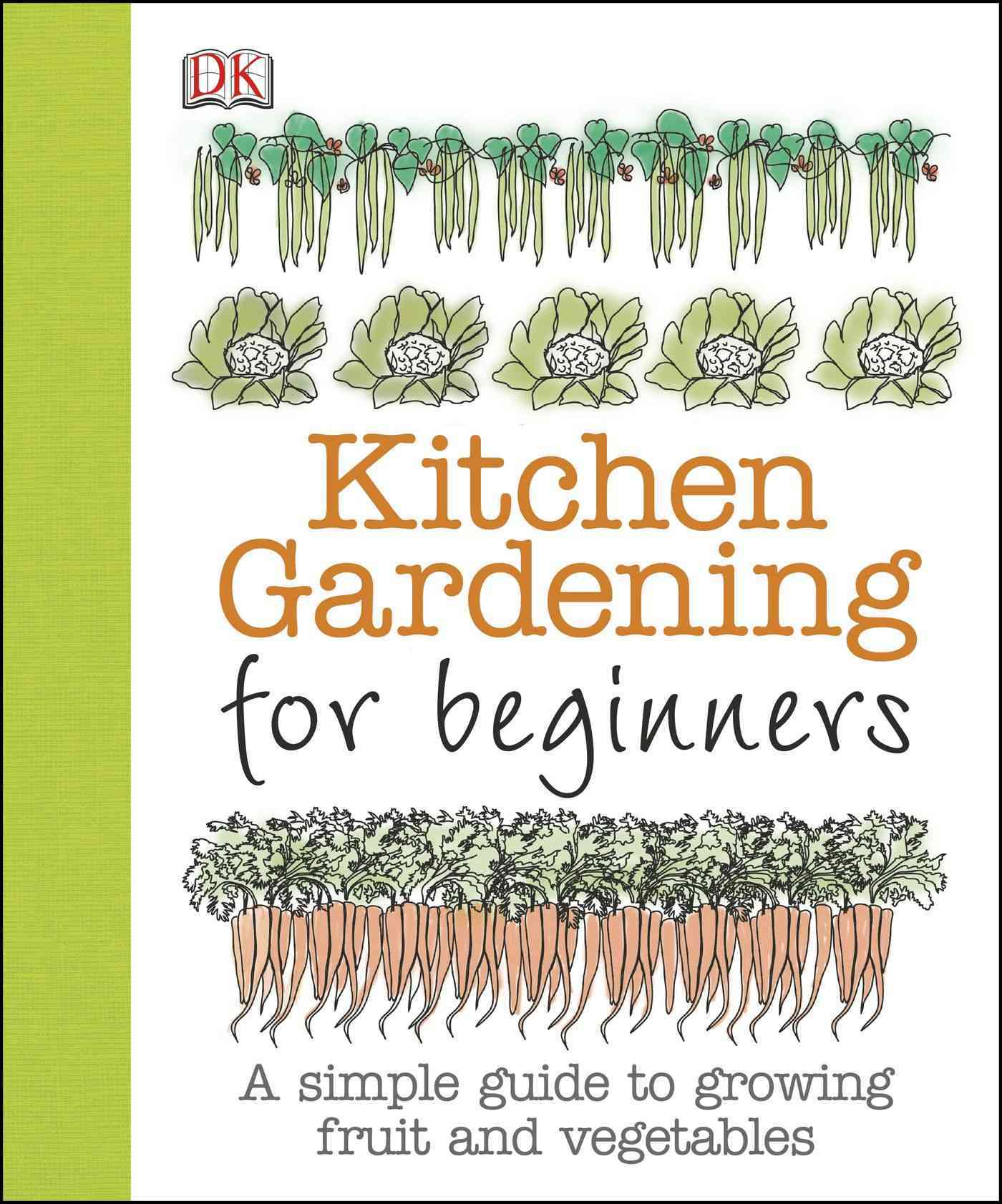 Kitchen Gardening for Beginners By Akeroyd, Simon
